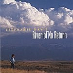 Stephanie Davis River Of No Return