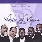 Shades Of Vision Reborn
