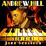 Andrew Hill 1956 Jazz Sessions