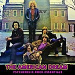 American Dream Psychedelic Rock Essentials