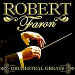 Robert Farnon Orchestral Greats