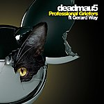 Deadmau5 Professional Griefers (Vocal Mix) (Feat. Gerard Way)