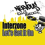 Interzone Let's Get It On