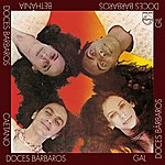 Caetano Veloso Doces Barbaros 1 (Remasterized - 2002)