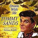 Tommy Sands Dream With Me