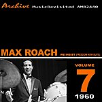 Max Roach We Insist (Max Roach Freedom Now Suite)
