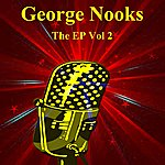 George Nooks The Ep Vol 2
