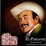 Lalo El Gallo Elizalde El Paseante