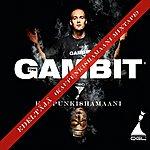 Gambit Edeltäjä (Kaupunkishamaani Mixtape)