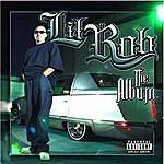 Lil' Rob The Album (Explicit Version)