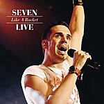 Seven Like A Rocket - Live