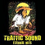 Traffic Sound Traffic Sound… Eternal Hits