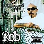 Lil' Rob Neighborhood Music (Explicit Version)