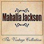 Mahalia Jackson Mahalia Jackson - The Vintage Collection