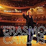 Erasmo Carlos 50 Anos De Estrada - Ao Vivo No Theatro Municipal