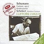 Sir Clifford Curzon Schubert: Wanderer-Fantaisie / Schumann: Fantasie In C; Kinderszenen