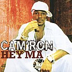 Cam'ron Hey Ma (Int'l Maxi)