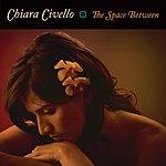 Chiara Civello The Space Between (With Bonus Track)