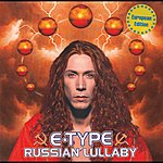 E-Type Russian Lullaby