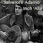 Salvatore Adamo Inch 'alla