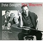Pete Seeger Pete Seeger And The Weavers, Vol. 3