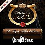 Los Compadres Puros & Habanos - El Mejor Sabor Cubano, Vol. 1, Serie Cuba Libre