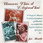 Renata Chansons D'hier Et D'aujourd'hui, Vol. 1