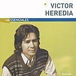 Victor Heredia Los Esenciales