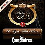 Los Compadres Puros & Habanos - El Mejor Sabor Cubano, Vol. 2, Serie Cuba Libre
