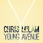Chris Milam Young Avenue