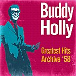 Buddy Holly Greatest Hits Archive '58