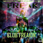 Freak Nasty Club Freakin'