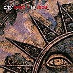 The City Boyz La Loca