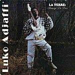 Luko Adjaffi La Terre – Message De Paix