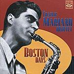 Charlie Mariano Boston Days