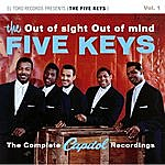 The Five Keys Out Of Sight Out Of Mind - Complete Capitol Recordings Vol. 1