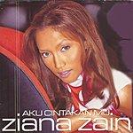 Ziana Zain Aku Cintakan Mu
