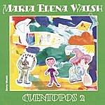 Maria Elena Walsh Cuentopos 2
