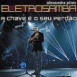 Alexandre Pires A Chave É O Seu Perdão (Single)