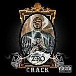 Z-Ro Crack (Explicit)