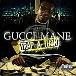 Gucci Mane Trap-A-Thon (Explicit)