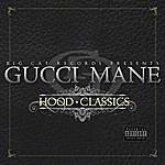 Gucci Mane Hood Classics