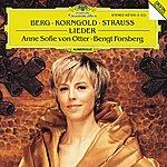 Anne Sofie Von Otter Berg / Korngold / R. Strauss: Lieder