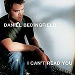 Daniel Bedingfield I Can't Read You (International 2 Track)