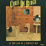 Chris DeBurgh At The End Of A Perfect Day
