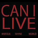 Kinfolk Can I Live (Feat. Shyne)