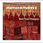 Mother Turtle Red Tent Temple