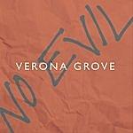Verona Grove No Evil