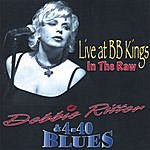 Debbie Ritter & 4-40 Blues In The Raw - Live At Bb Kings