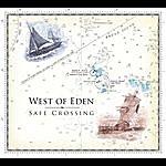 West Of Eden Safe Crossing